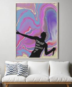 WallArt Posters Drugs You Should Try It Poster
